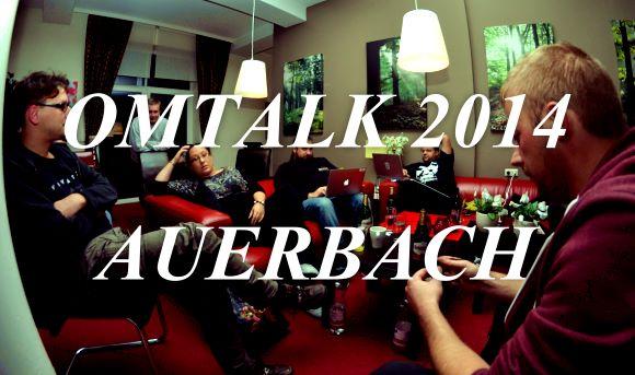 OMTalk 2014 in Auerbach